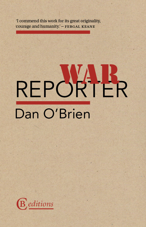 Dan O'Brien - War Report