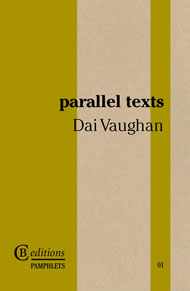 Dai Vaughan parallel texts